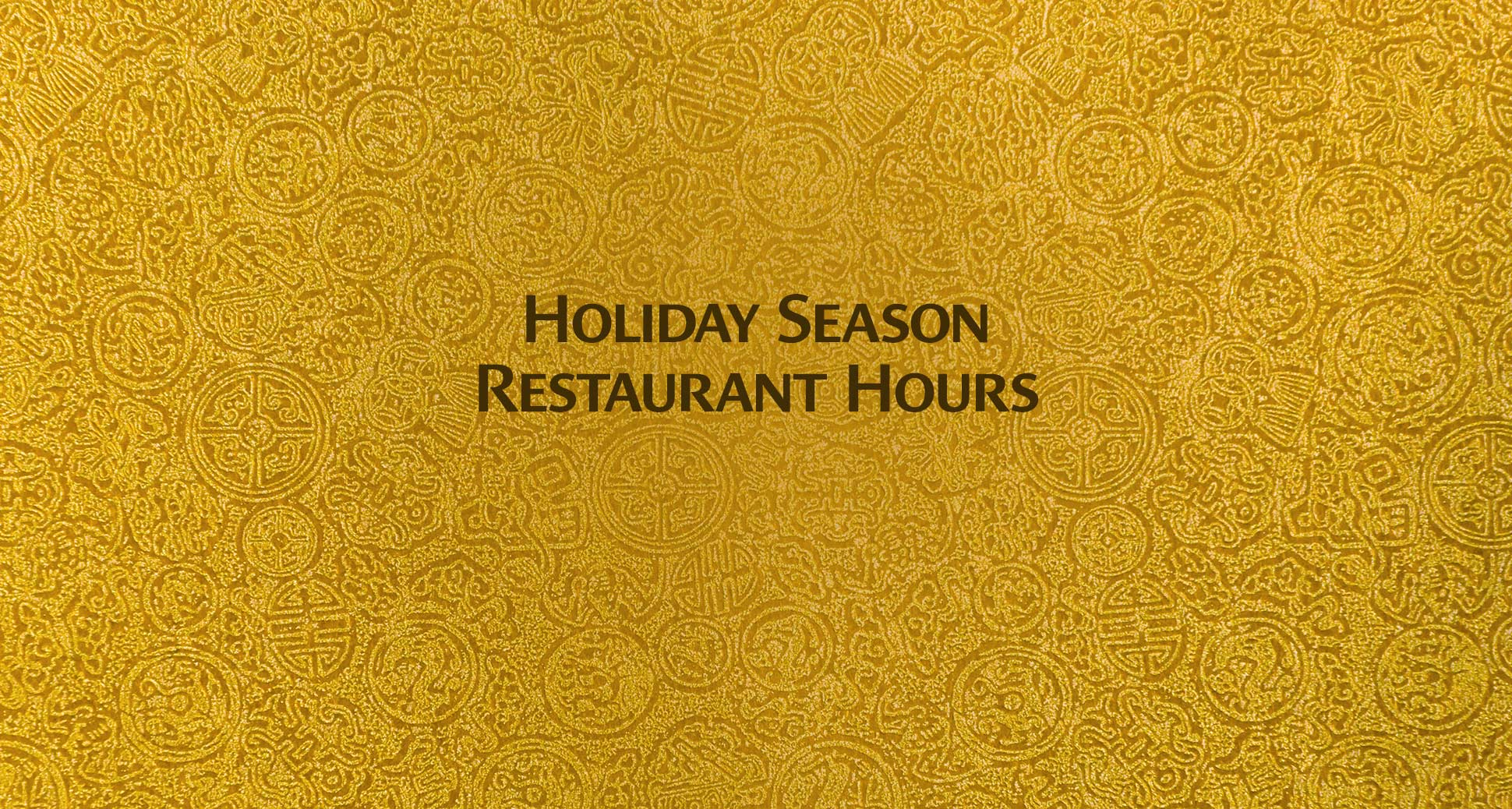 Holiday season restaurant hours