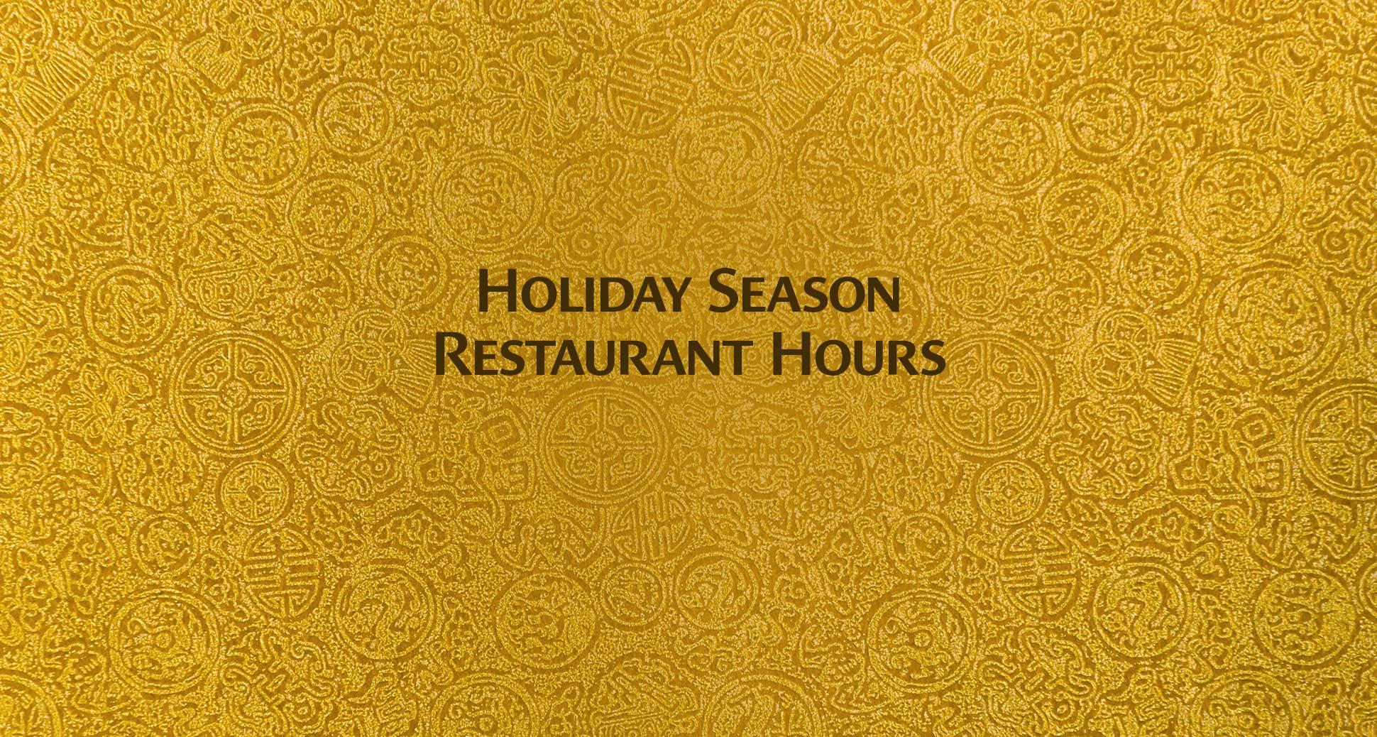 Holiday season restaurant hours